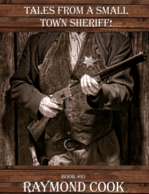 10-Tales-From-A-Small-Town-Sheriff!