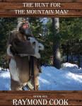 #24 The Hunt For The Mountain Man!